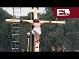 Muere crucificado Jesús de Nazareth en Iztapalapa  / Titulares de la Tarde