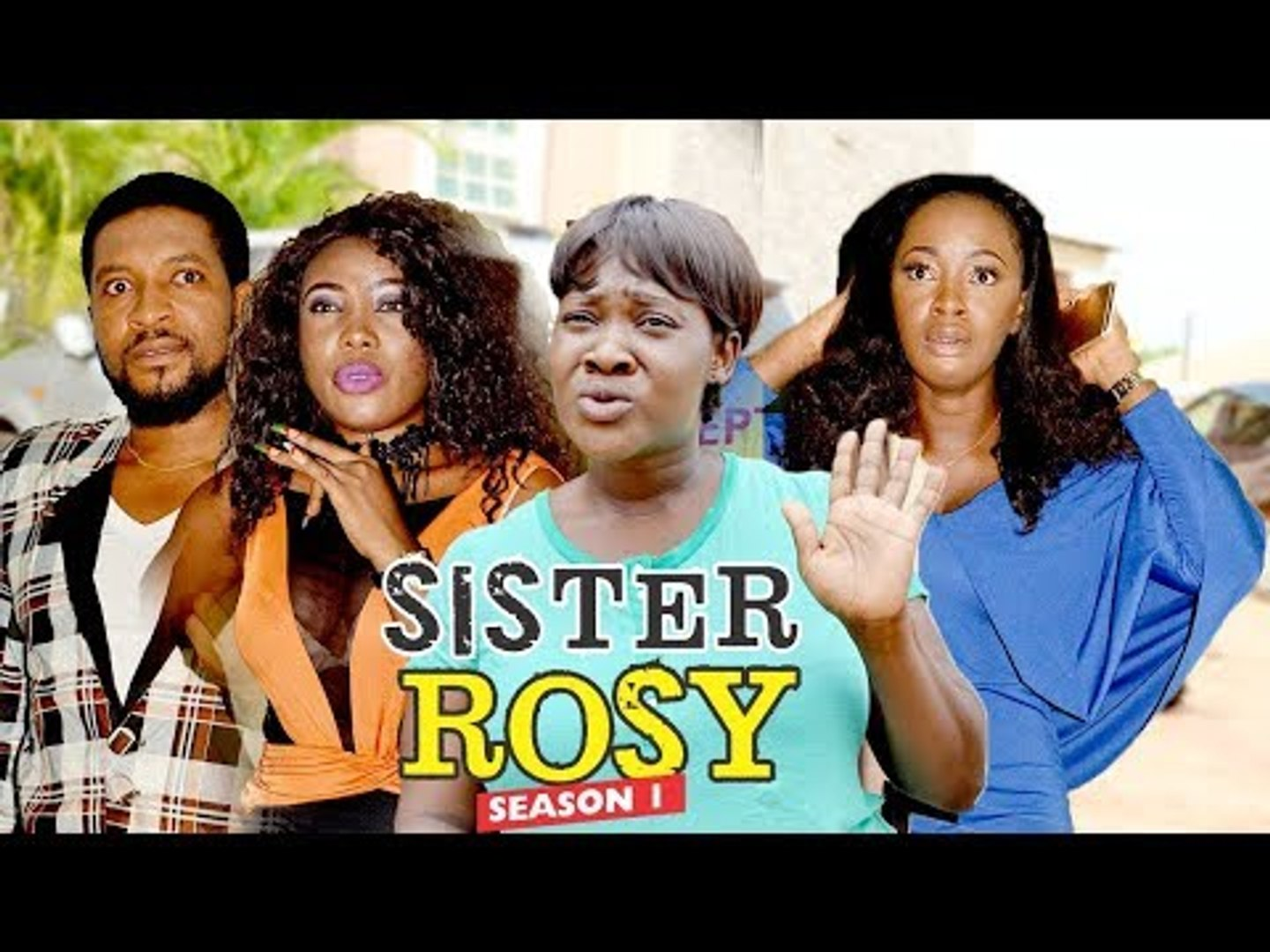 SISTER ROSY 1 - LATEST NIGERIAN NOLLYWOOD MOVIES || TRENDING NOLLYWOOD MOVIES