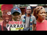 POWER PARADE 2 - LATEST NIGERIAN NOLLYWOOD MOVIES || TRENDING NOLLYWOOD MOVIES