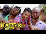 BEYOND HATRED 2 - LATEST NIGERIAN NOLLYWOOD MOVIES || TRENDING NOLLYWOOD MOVIES