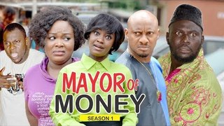MAYOR OF MONEY 1 - 2018 LATEST NOLLYWOOD MOVIES || TRENDING NOLLYWOOD MOVIES