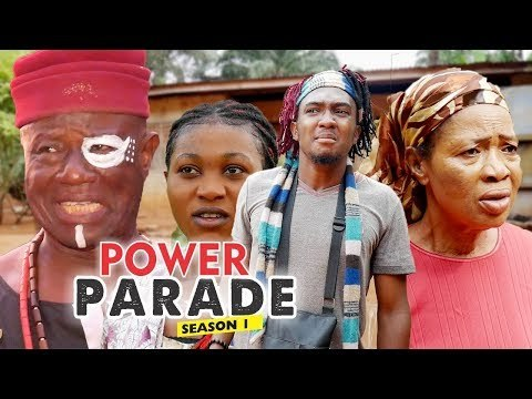 POWER PARADE 1 - LATEST NIGERIAN NOLLYWOOD MOVIES    TRENDING NOLLYWOOD MOVIES
