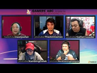 Gamer's ABC Ep.5: Youtube Branding