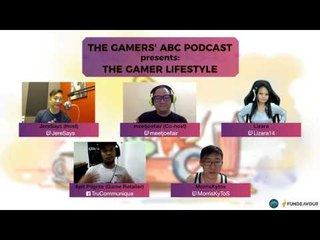 Gamers ABC Podcast: Gamers' Lifestyles