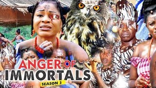 ANGER OF IMMORTAL 3 - 2018 LATEST NIGERIAN NOLLYWOOD MOVIES || TRENDING NOLLYWOOD MOVIES