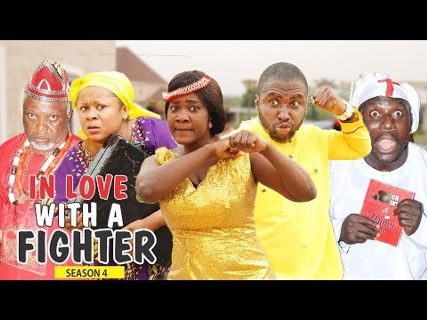 IN LOVE WITH A FIGHTER 4 - 2018 LATEST NIGERIAN NOLLYWOOD MOVIES    TRENDING NOLLYWOOD MOVIES