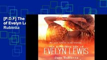 [P.D.F] The Forgotten Life of Evelyn Lewis by Jane Rubietta