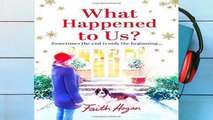 [P.D.F] What Happened to Us? by Faith Hogan