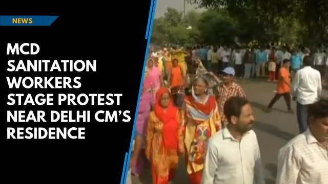 MCD sanitation workers stage protest near Delhi CM's residence