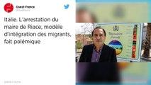 Le maire Pro-migrants de Riace arrêté.