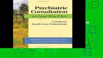 [P.D.F] Psychiatric Consultation in Long-Term Care: A Guide for Health Care Professionals by