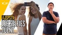 Je sais pas si t'as vu... Les selfies tuent