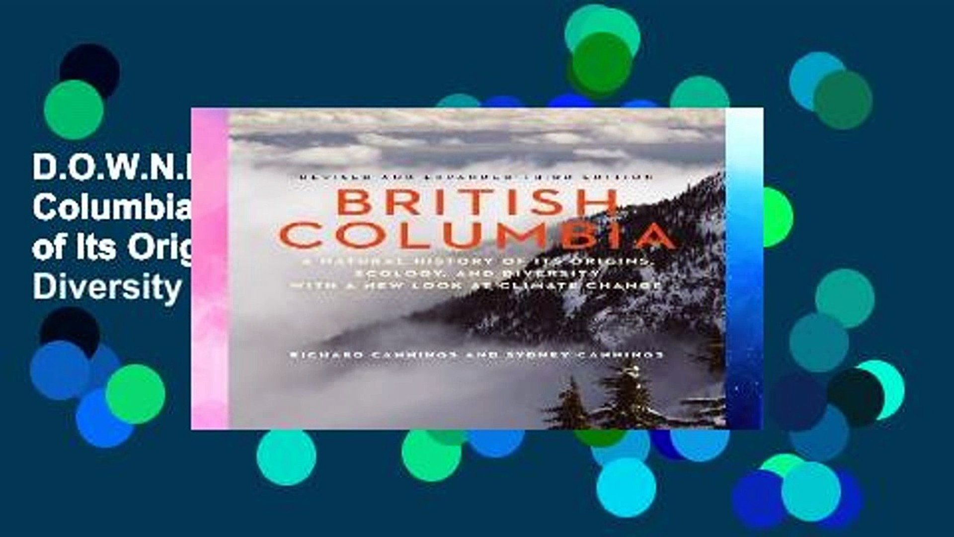 D.O.W.N.L.O.A.D [P.D.F] British Columbia: A Natural History of Its Origins, Ecology, and Diversity