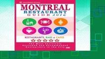 F.R.E.E [D.O.W.N.L.O.A.D] Montreal Restaurant Guide 2016: Best Rated Restaurants in Montreal - 500