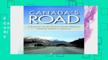 F.R.E.E [D.O.W.N.L.O.A.D] Canada s Road: A Journey on the Trans-Canada Highway from St. John s to