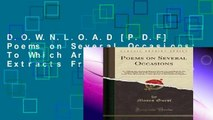 D.O.W.N.L.O.A.D [P.D.F] Poems on Several Occasions: To Which Are Annexed, Extracts From a Journal
