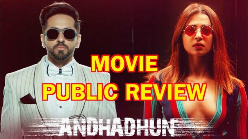 Andhadhun Movie Public Review Andhadhun Full Movie Bollywood Ayushman Shriram Raghavan Video Dailymotion