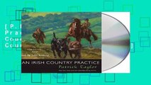 [P.D.F] An Irish Country Practice: An Irish Country Novel (Irish Country Books) [E.B.O.O.K]