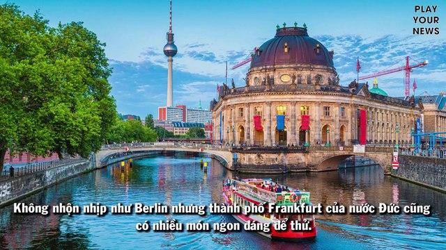 Khám phá thế giới ẩm thực ở thành bố bên sông Main (Đức)
