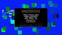 [P.D.F] 2019 Planner: You Have The Same Number Of Days In The Year As Gilderoy Lockhart: Gilderoy