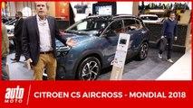 """Citroën C5 Aircross : la fin des """"vraies"""" berlines Citroën ? (Mondial auto 2018)"""