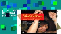 [P.D.F] China s New Culture of Cool: Understanding the world s fastest-growing market (Voices That