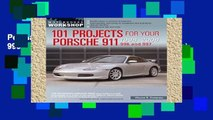 Popular 101 Projects for Your Porsche 911 996 and 997 1998-2008 (Motorbooks Workshop)