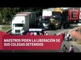 Bloqueos de la CNTE en Oaxaca causan afectaciones