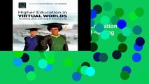 D.O.W.N.L.O.A.D [P.D.F] Higher Education in Virtual Worlds: Teaching and Learning in Second Life