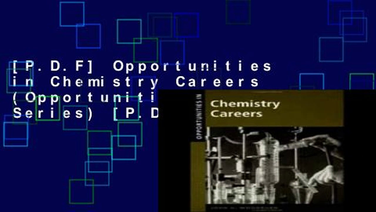 [P.D.F] Opportunities in Chemistry Careers (Opportunities In! Series) [P.D.F]