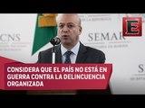 Los delincuentes no son enemigos de México, señala Renato Sales Heredia