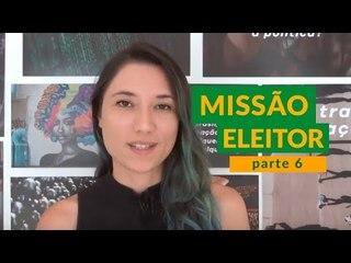 PARTICIPAÇÃO POLÍTICA além do VOTO | Eleições 2018 | Missão Eleitor #6
