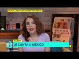 ¡Belinda le canta a México! | De Primera Mano