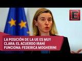 Unión Europea llama a EU a preservar acuerdo nuclear con Irán