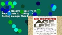 Review  Becoming Ageless: The Four Secrets to Looking and Feeling Younger Than Ever