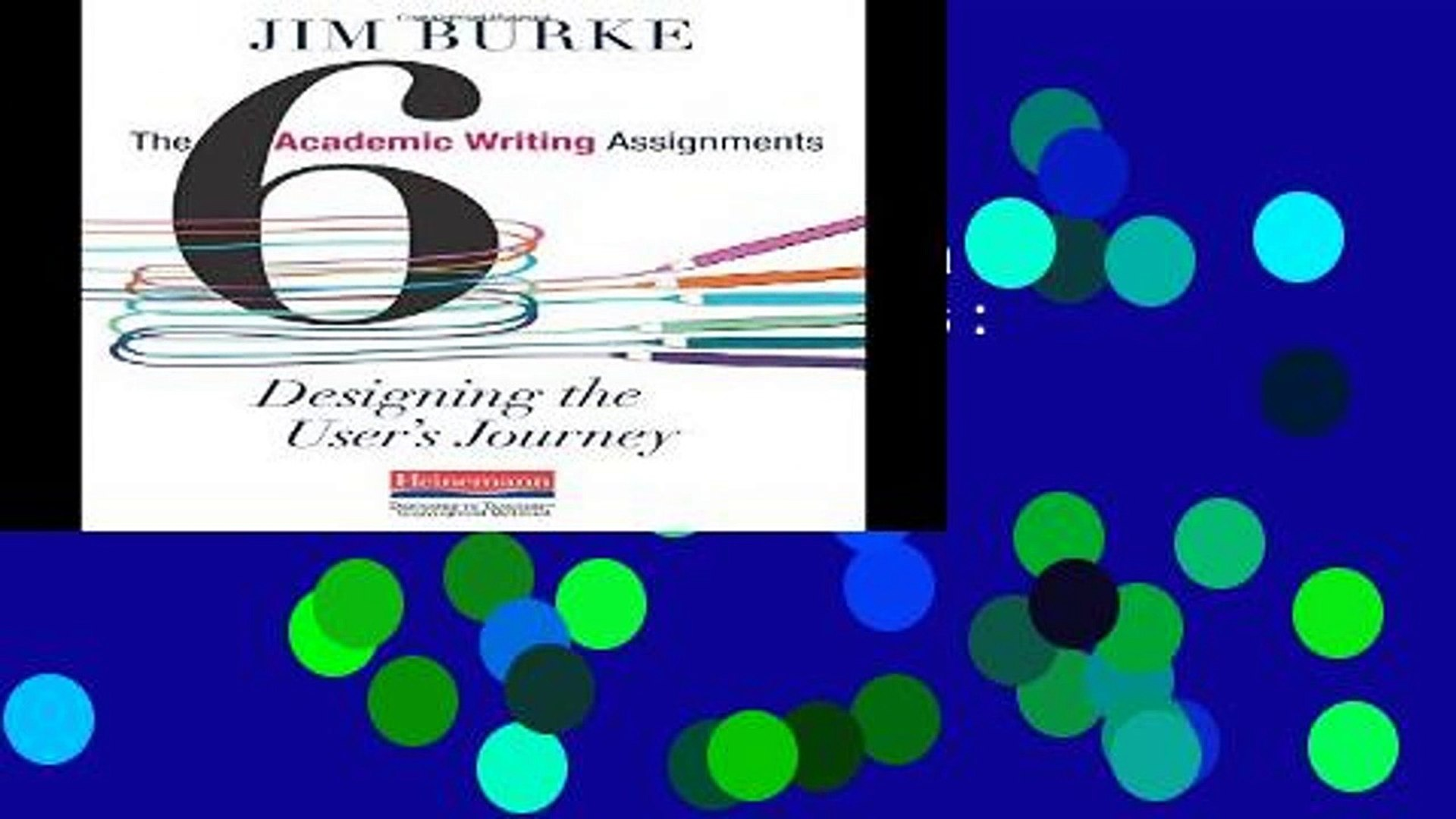 [P D F] The Six Academic Writing Assignments: Designing the User s Journey