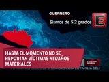 LO ÚLTIMO: Activan protocolos de seguridad en Guerrero por sismo