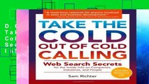 D.O.W.N.L.O.A.D [P.D.F] Take the Cold Out of Cold Calling: Web Search Secrets for the Inside Info