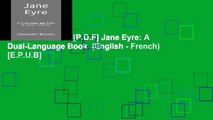 D.O.W.N.L.O.A.D [P.D.F] Jane Eyre: A Dual-Language Book  (English - French) [E.P.U.B]