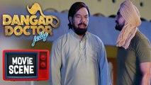 Dangar Doctor Jelly   Movie Scene   Sardar Sohi shouts at B N Sharma, Ravinder Grewal   Yellow Music