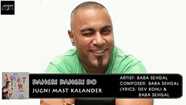 Dangri Dangri Do | Baba Sehgal | Jugni Mast Kalander | Archies Music
