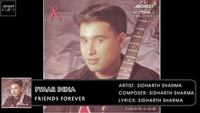 Pyaar Dena | Sidharth Sharma | Friends Forever | Archies Music