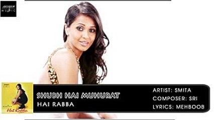 Shubh Hai Muhurat | Smita | Hai Rabba | Archies Music