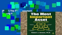 [P.D.F] The Most Important Asset: Valuing Human Capital [E.P.U.B]