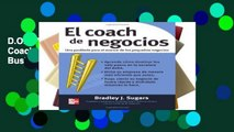 D.O.W.N.L.O.A.D [P.D.F] El Coach de Negocios/ The Business Coach [E.B.O.O.K]