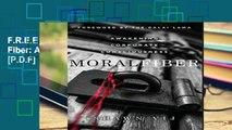 F.R.E.E [D.O.W.N.L.O.A.D] Moral Fiber: Awakening Corporate Consciousness [P.D.F]