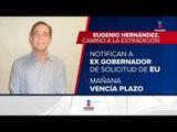 Estados Unidos pide la extradición del ex gobernador de Tamaulipas | Noticias con Ciro