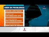 Datos de 900 mil usuarios de Uber México fueron robados | Noticias con Francisco Zea