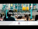 ¿Es posible vivir un día sin celular? | Noticias con Francisco Zea