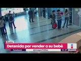 Venden a bebé por menos de 900 pesos   Noticias con Yuriria
